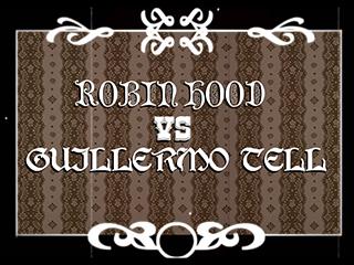 Robin Hood vs Guillermo Tell